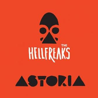 HELLFREAKS, THE : Astoria