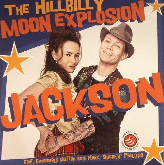 HILLBILLY MOON EXPLOSION, THE : Jackson