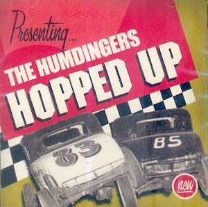 HUMDINGERS,THE : HOPPED UP