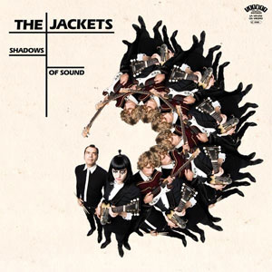 JACKETS, THE : Shadow of sound