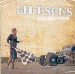 JET-SONS, THE : Rockabilly Garage