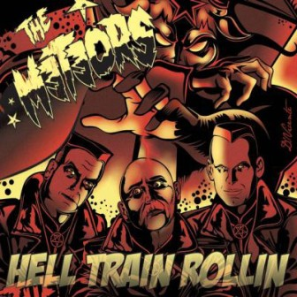 METEORS, THE : Hell Train Rollin
