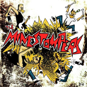 MINESTOMPERS, THE : The Minestompers