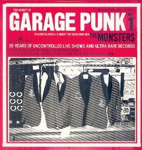 THE MONSTERS: GARAGE PUNK VOL.1