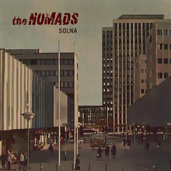 THE NOMADS : SOLNA