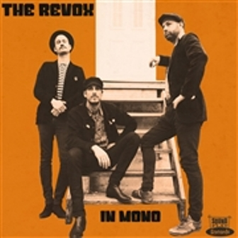 REVOX, THE : In Mono