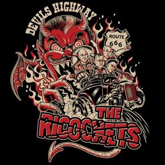 RICOCHETS, THE : Devils Highway