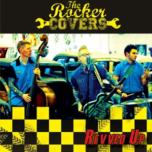 THE ROCKERS COVERS : REVVED UP!
