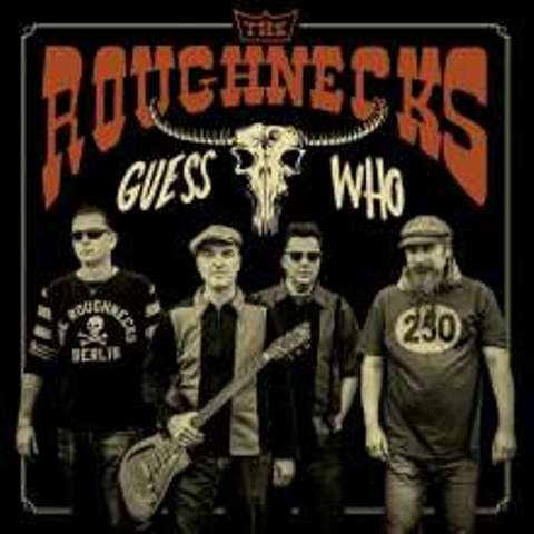 ROUGHNECKS, THE : Guess Who ?