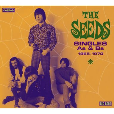 SEEDS, THE : Singles As & Bs 1965-1970