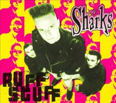 SHARKS, THE : Ruff Stuff