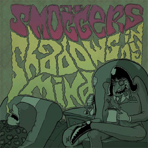 SMOGGERS, THE : Shadows in my mind