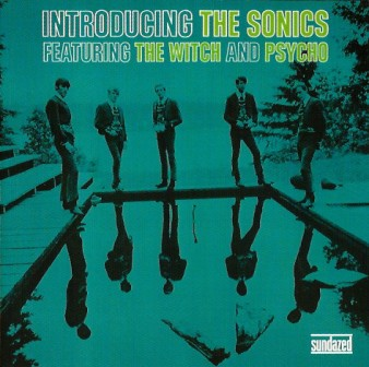 SONICS, THE : Introducing...The Sonics