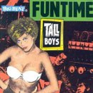 TALL BOYS,THE : Funtime