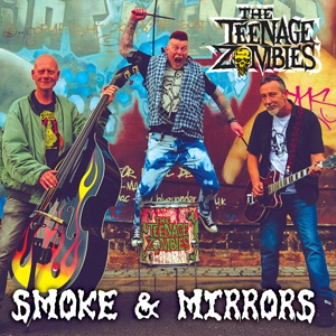 TEENAGE ZOMBIES, THE : Smoke & Mirrors