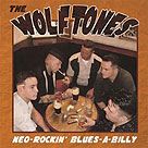 WOLFTONES, THE : Neo-Rockin' Blues-a-Billy