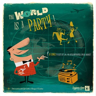 THE WORLD IS A PARTY ! : Volume 1