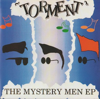 TORMENT : The Mystery Men EP