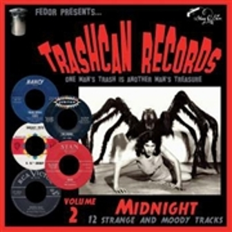 TRASH CAN RECORDS 2 : Midnight