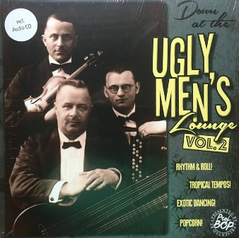 DOWN AT THE UGLY MEN'S LOUNGE : Volume 2