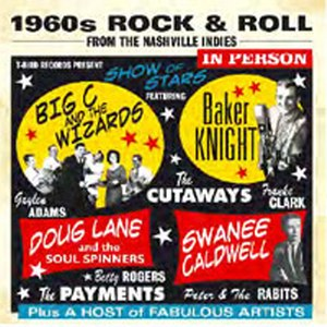 1960'S ROCK & ROLL FROM THE NASHVILLE INDIES : Various Artists