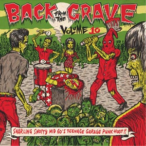 BACK FROM THE GRAVE : Volume 10