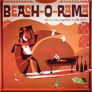 BEACH-O-RAMA : Various Artists