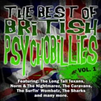 THE BEST OF BRITISCH PSYCHOBILLY : Volume 1