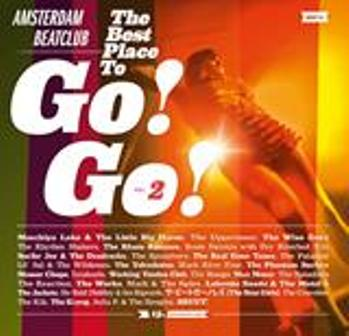 THE BEST PLACE TO GO! GO! : Volume 2 : Amsterdam Beatclub 15th Anniversary Album