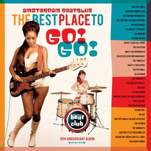 THE BEST PLACE TO GO! GO! : Amsterdam Beat club
