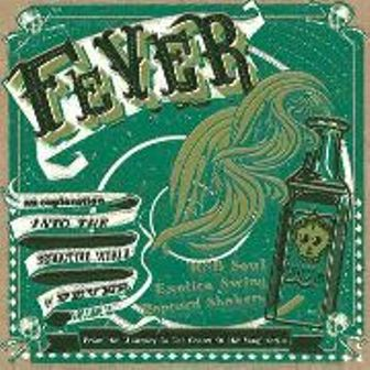 JOURNEY TO THE CENTER OF A SONG : Fever