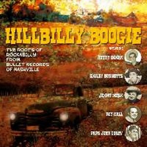 HILLBILLY BOOGIE:  THE ROOTS OF ROCKABILLY