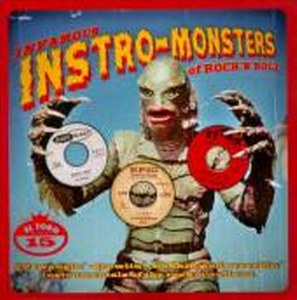 INFAMOUS INSTRO MONSTERS OF ROCK'N'ROLL : Volume 1