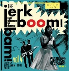 JERK BOOM BAM, THE : Volume 4 - Girls Round 2