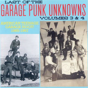 V/A: LAST OF THE GARAGE PUNK UNKNOWS VOL.3+4