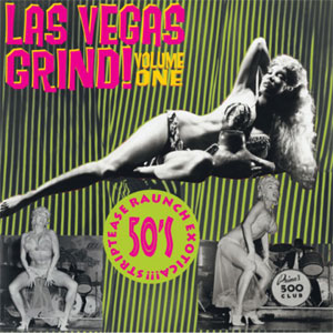LAS VEGAS GRIND : Volume One