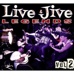 LIVE & JIVE LEGENDS : Volume 2