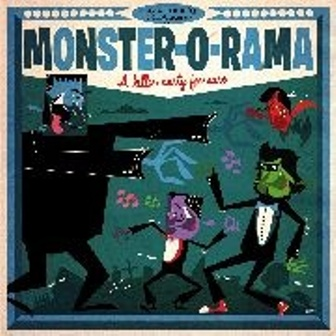 MONSTER-O-RAMA : Various Artists