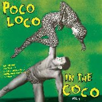 POCO LOCO IN THE COCO : Volume 4