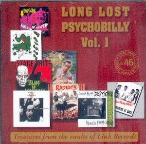 LONG LOST PSYCHOBILLY VOL.1 : Treasures From The Vaults Of Link Records