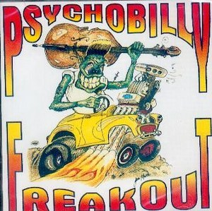 VARIOUS ARTISTS : Psychobilly Freakout