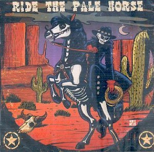 RIDE THE PALE HORSE : Various Artists
