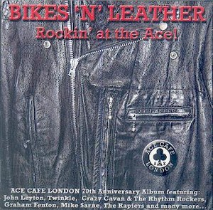 ROCKIN'AT THE ACE CAFE! : Bikes 'n' Leather