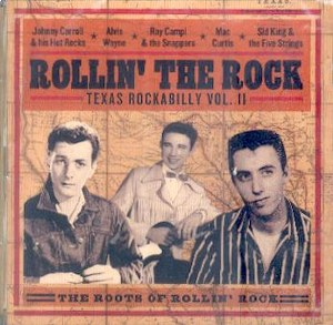 ROLLIN' THE ROCK, TEXAS ROCKABILLY : Volume II