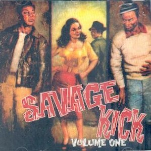 SAVAGE KICK : Volume 1