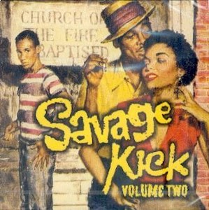 SAVAGE KICK : Volume 2