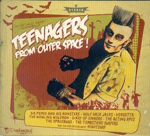 VARIOUS ARTISTS : : TEENAGERS FROM OUTER SPACE