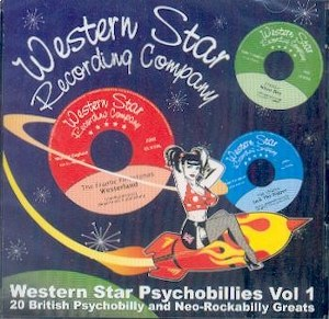 WESTERN STAR PSYCHOBILLIES : Volume 1