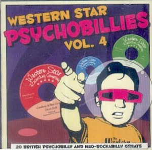 WESTERN STAR PSYCHOBILLIES : Volume 4