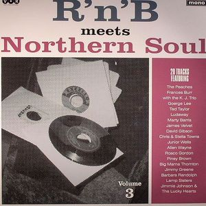 R'n'B MEETS NORTHERN SOUL : Volume 3